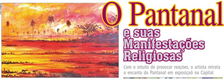 Pantanal e suas manifestações....